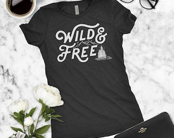 Wild And Free Shirt - Camping, Summer, Outdoors Graphic Tee, Go Outside Shirt, Free Spirit Adventure Shirt