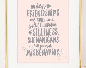 Best Friendships BFF Art Print. BFF Gift. Shenanigans Misbehavior Friendship Quote. Gold Foil Art. Photo Wall Art. Home Decor. Dorm Decor