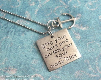 Grande Square Tag Necklace - Custom Orders - Grip Your Oars & Clutch Your Soul - Hand Stamped Antique Silver charm, customize engraved metal