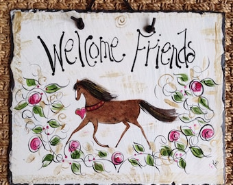 Horse welcome sign 10x12. Original hand painted by me slate