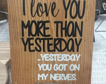 I love you more than yesterday wall hanging