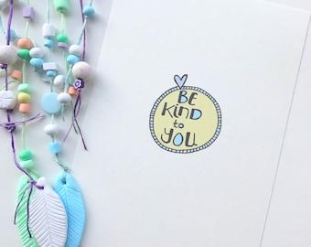 Be Kind To You  Illustration Print   Wall Art   Kids Prints   Self Love   Typography   Hand written font   Kids Decor   Affirmation Art