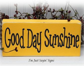 Good Day Sunshine Wood Block Sign