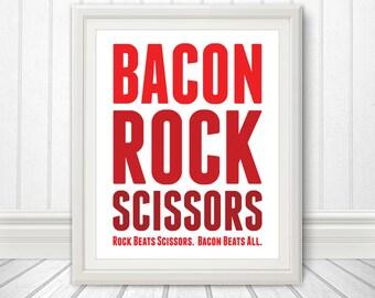Bacon Rock Scissors, Bacon Print, Bacon Art, Kitchen Print, Kitchen Sign, Kitchen Art, Custom Color - 8x10