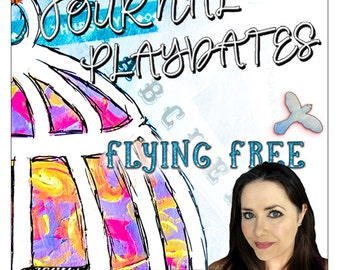 Art Journal Playdate with Jennibellie ~ Flying Free CLASSROOM VERSION