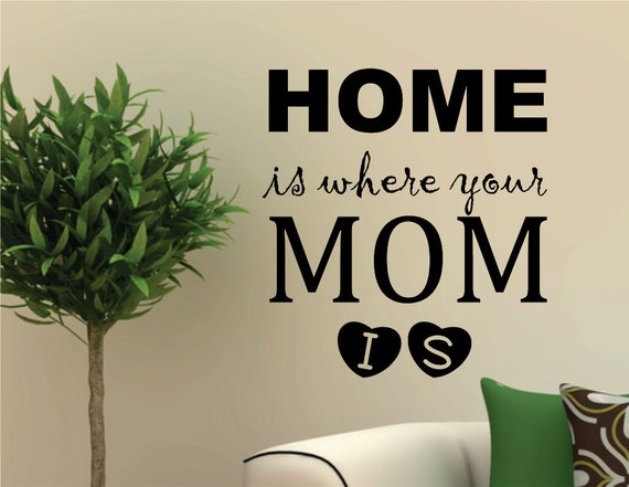 Home is Where Your Mom is by NothinbutVinyl