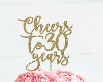 Cheers to 30 years 30th birthday cake topper 30 birthday decoration 30 cake topper 30th birthday party milestone birthday gold cake topper
