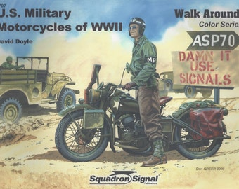 U.S. Military Motorcycles of WWII - Walk Around  (Paperback)