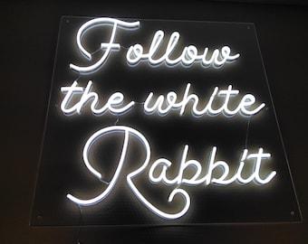 Follow the white rabbit  LED Neon Sign