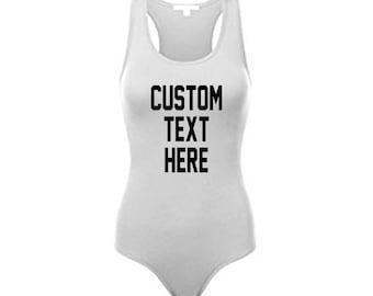 CUSTOM TEXT Any Color Racerback Bodysuit- Spandex Nylon Stretchy Comfortable Bodysuit One Piece Customize Racerback Bodysuit Personalize