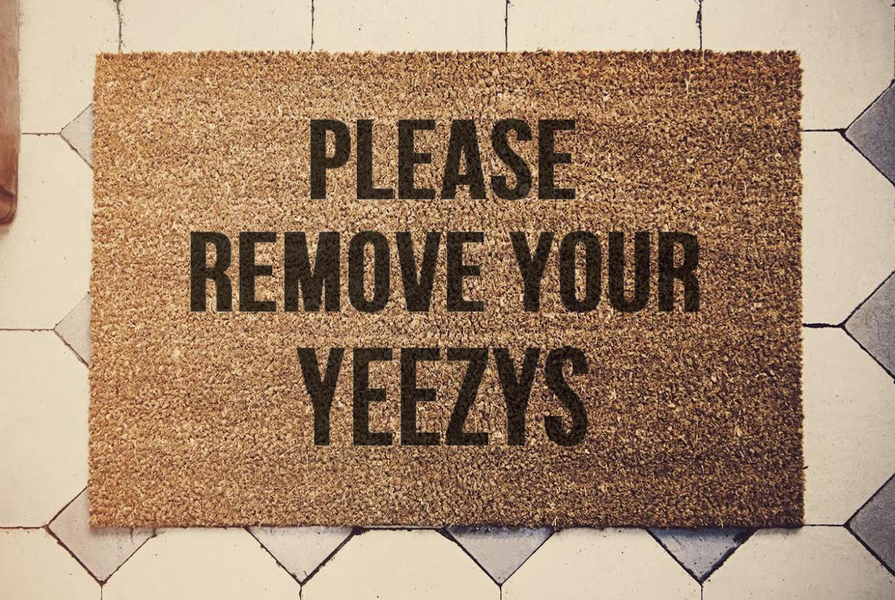 Doormat please remove shoes doormat images : Please Remove Your Yeezys doormat 60x40cm coconut Custom