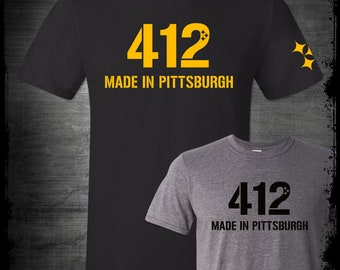 412 Made In Pittsburgh T-Shirt Yinz The Burgh Steelers Penguins Pirates Pride Steeler Nation Pennsylvania Home Sixburgh Black and Gold