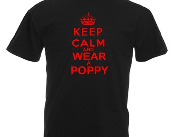 Keep Calm Wear A Poppy Respect Adults Mens Black T Shirt Sizes From Small - 3XL