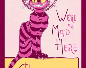 We're All Mad Here - Cheshire Cat fanart print