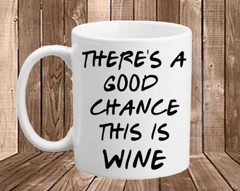 wine mug, printed mug, wine gift, coffee cup, coffee mug, tea, funny gift, office gift, secret santa, stocking filler, wine drinker, wine
