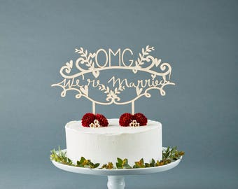 Cake Topper Wedding - OMG We're Married - Wedding Decor Wooden Cake Topper - Lasercut Birch Wedding Cake Topper