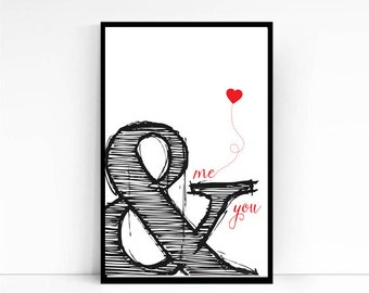 Typographic Art, Valentine's day Ampersand Me & You Wall Art, Printable Art, Inspirational Print, Love poster, Valentine's gift