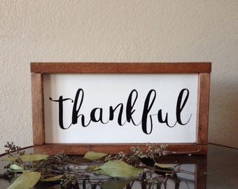 """13"""" x 7"""" Thankful farmhouse style sign with wood frame"""