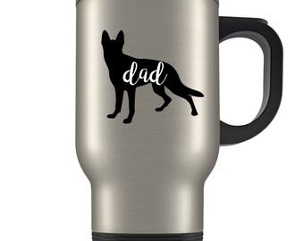 German Shepherd Dad Travel Mug, German Shepherd dad, German Shepherd Gifts for men, Shepherd gifts, German Shepherd Traveler, Shepherd dad