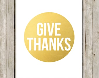8x10 Thanksgiving Printable, Give Thanks Metallic Gold Wall Art, Typography Art, Harvest Decor Art Poster, Digital Print, Instant Download