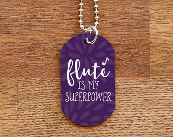 Flute is My Superpower Purple Dog Tag Necklace for Marching Band Geeks and Musicians