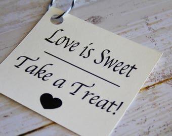 Hochzeit Gunsten Tags, ist Liebe, süße, Schokoriegel, Hochzeit Zeichen, Hochzeit-Tags, benutzerdefinierte Tags, Wedding Favor