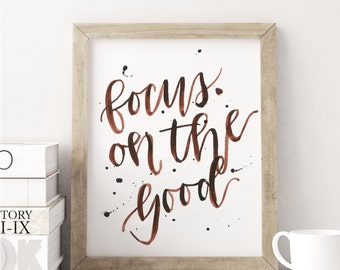Focus On The Good /  Home Decor / 8x10 Family Wall Art
