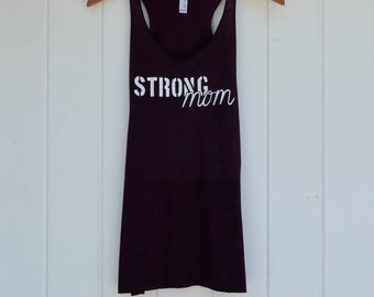 Strong Mom Womens racerback workout tank top gym motivation inspiration shirt