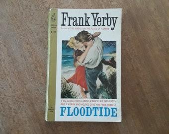 Floodtide by Frank Yerby