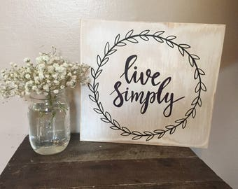 Live Simply Farmhouse Sign