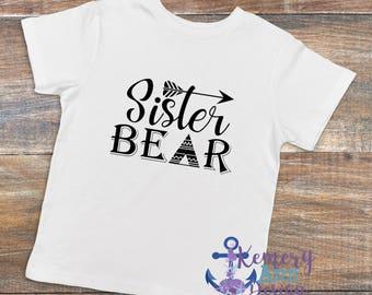 Sister Bear Shirt, Sister Shirt, Family Bear Shirts, Mama Bear, Brother Bear Shirt, Papa Bear Shirt, Bear Family Shirt