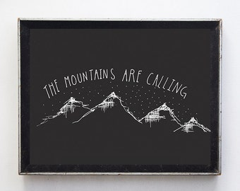 "Fine Art Print // illustration // 8x10 print // wall art // wall decor // home decor // ""the mountains are calling"" // illustration"