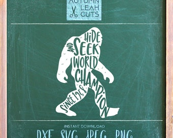 Hide and Seek World Champion - Bigfoot, Sasquatch -- SVG, PNG, Jpeg, DXF cut file for Silhouette, Cricut -- Instant Download Clipart