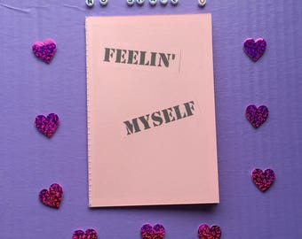 Feelin' Myself Zine