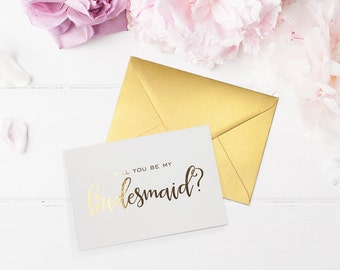 Will You Be My Bridesmaid Cards - Bridesmaid Proposal - Ask Bridesmaid - Be My Maid of Honor - Be My Flower Girl - Veroni Gold Foil Cards