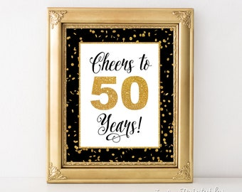 Cheers to 50 Years Sign, Fiftieth Birthday Sign, 50th Anniversary Sign, Black & Gold Glitter, Anniversary Party Sign, INSTANT PRINTABLE