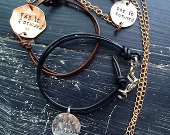 Pay it Forward necklace or bracelet custom quote or favorite word WHAT do you WANT to say
