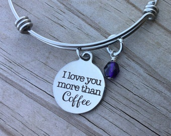 """Coffee Charm Bracelet- """"I love you more than coffee"""" laser etched charm with accent bead of you choice"""