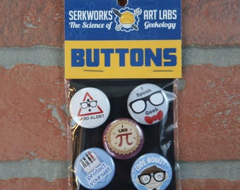 Geek buttons- nerd buttons- button packs- pinback button- pins- flair- badges- 1 inch buttons- pocket protector- glasses- I like pi- code