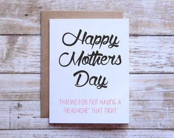 Happy Mothers Day, funny mothers day card, headache, naughty mothers day card