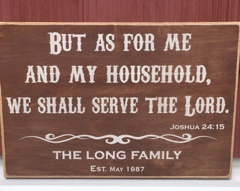 """Rustic Wood Sign - But As For Me And My Household - Joshua 24:15 - 12"""" x 18"""""""