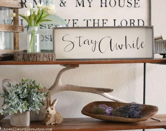 Stay awhile wood sign, stay wooden sign,, rustic wooden home wall decor, inspirational gift, encouragement, gallery wall, stay awhile print