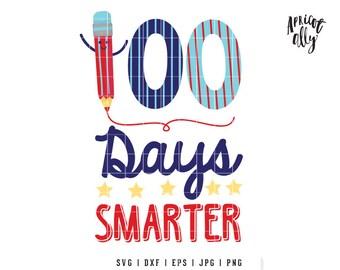 100 Days Smarter SVG, SVG 100 Days Smarter, SVG 100 Days Smarter, svg T-shirt, school svg, smarter svg, 100 svg - Instant Download - K022