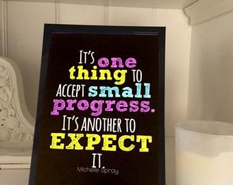 Small progress quote print 5x7, WITH 5x7 black frame, art quote, expect progress quote, quote in frame, gifts under 15, small progress blk