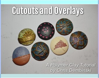 Cutouts and Overlays Polymer Clay Tutorial
