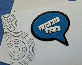 Love You More handmade trifold greeting card with concentric circles