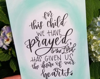 For This Child We Prayed 1 Samuel 1:27 Handlettered Print Nursery Art