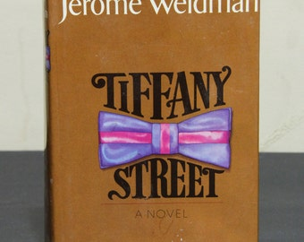 Tiffany Street - Jerome Weidman, Novel