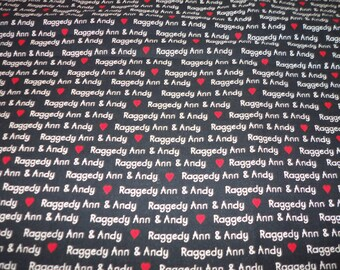 Raggedy Ann & Andy Words FabricBlack and White with Red Heart  By Fat Quarter New BTFQ