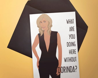 RHONY Real Housewives of New York City What are you doing here without Dorinda? Sonja Quote Card Funny CustomReal Housewives Cards